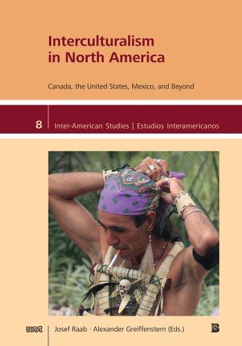 Interculturalism in North America: Canada, the United: Josef Raab
