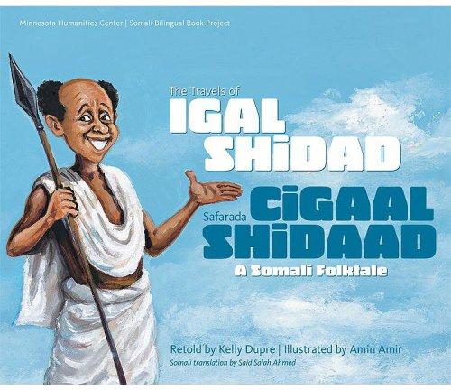 The Travels of Igal Shidad/Safarada Cigaal Shidaad: