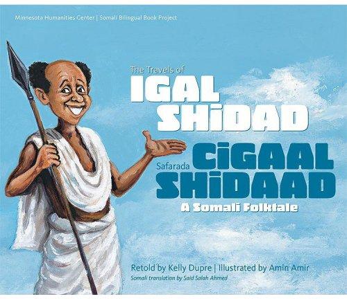 9781931016155: The Travels of Igal Shidad/Safarada Cigaal Shidaad: A Somali Folktale