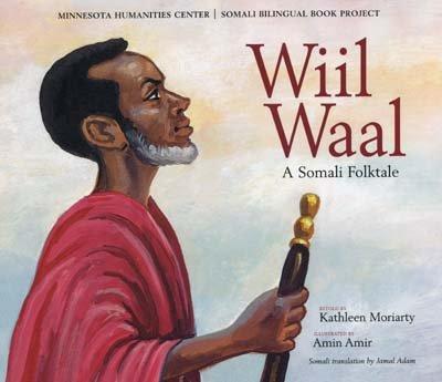 Wiil Waal: A Somali Folktale (Somali Bilingual: Retold By: Kathleen
