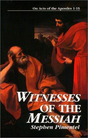 9781931018128: Witnesses of the Messiah (Kingdom Studies)