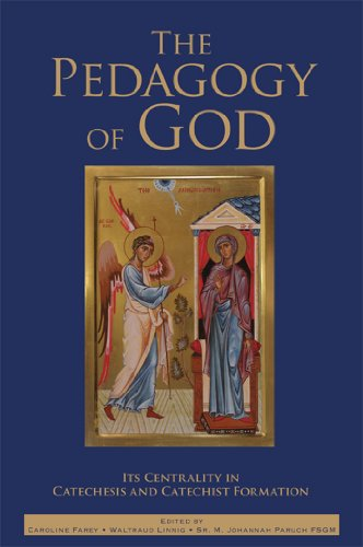 9781931018722: The Pedagogy of God: Its Centrality in Catechesis and Catechist Formation