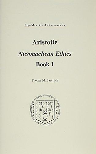9781931019019: Nicomachean Ethics: Book 1 (Bryn Mawr Commentaries, Greek)