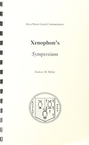 9781931019026: Xenophon's Symposium (Bryn Mawr Greek Commentaries)