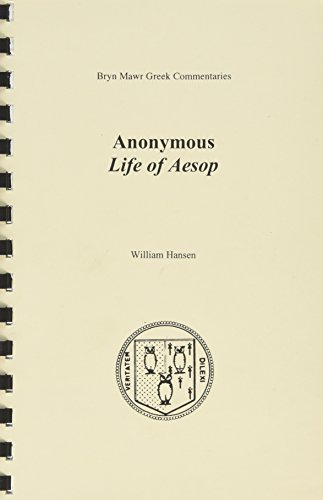 Life of Aesop (Bryn Mawr Commentaries, Greek): Anonymous