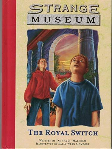 Strange Museum: The Royal Switch #4 (Hooked: Malcolm, Jahnna N.,
