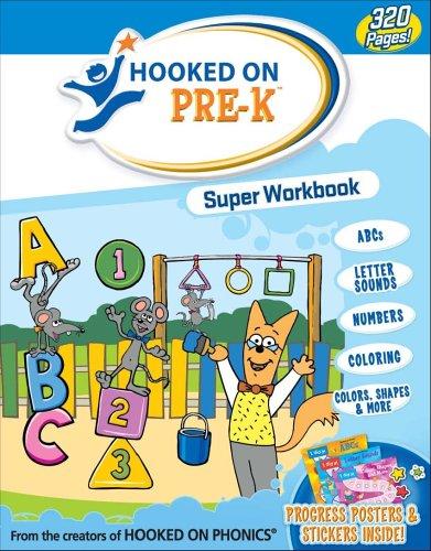 9781931020725: Hooked on Pre-K Super Workbook