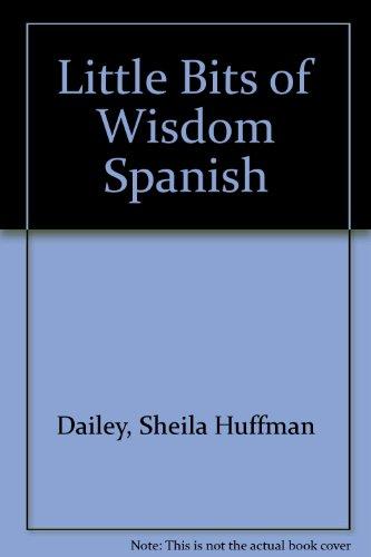 9781931023016: Little Bits of Wisdom Spanish (Spanish Edition)