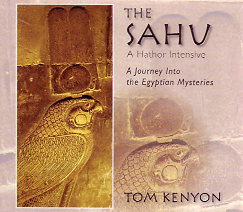 9781931032148: The Sahu: A Hathor Intensive: A Journey Into the Egyptian Mysteries