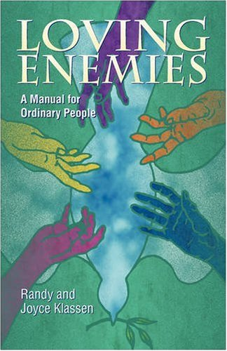9781931038539: Loving Enemies: A Manual for Ordinary People