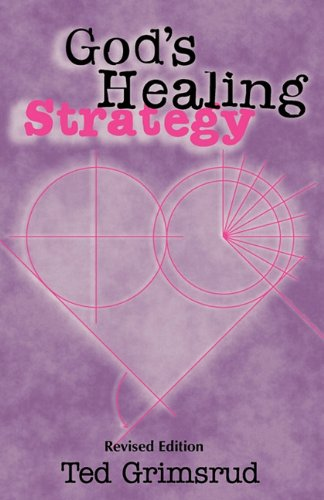 9781931038881: God's Healing Strategy, Revised Edition: An Introduction to the Bible's Main Themes