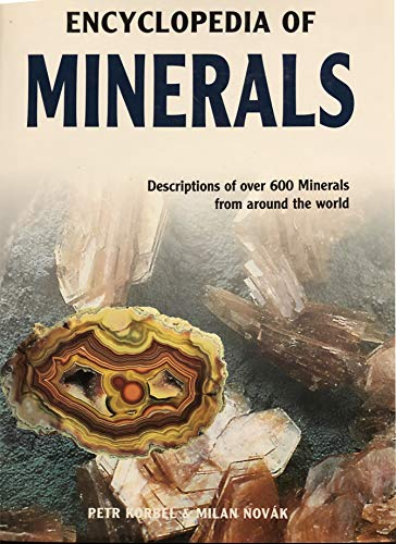 9781931040112: Encyclopedia of Minerals (Descriptions of over 600 Minerals from around the world.)