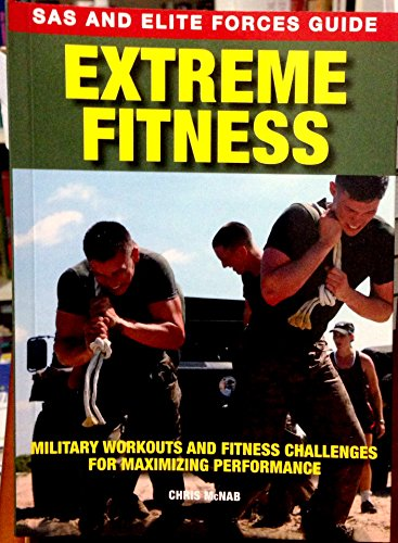9781931040921: Extreme Fitness:SAS and Elite Forces Guide