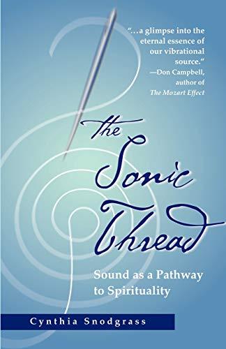 9781931044370: The Sonic Thread
