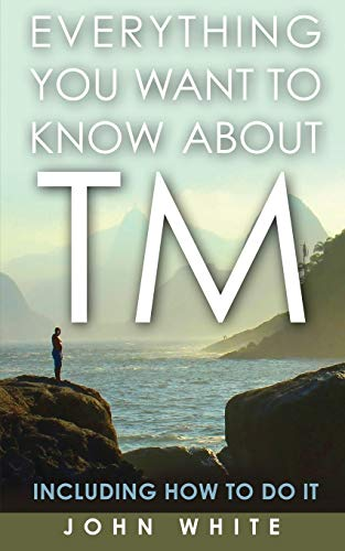 9781931044851: Everything You Want to Know About TM: Including How to Do It
