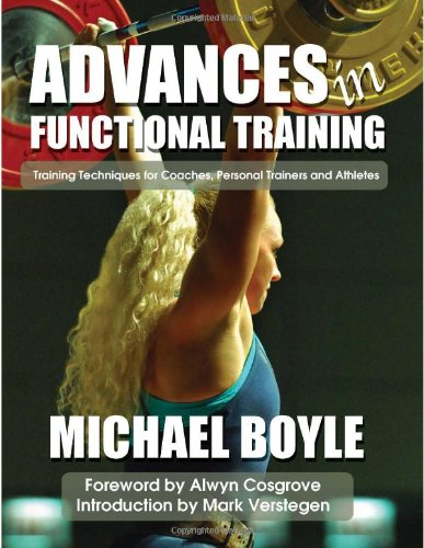 9781931046015: Advances in Functional Training: Training Techniques for Coaches, Personal Trainers and Athletes