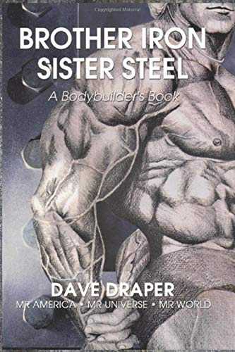 9781931046657: Brother Iron, Sister Steel: A Bodybuilder's Book