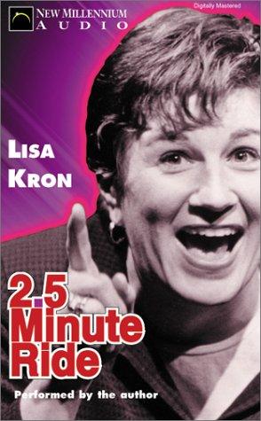 2.5 Minute Ride: Kron, Lisa