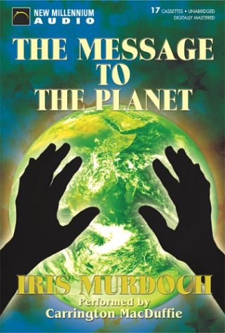 9781931056922: The Message to the Planet