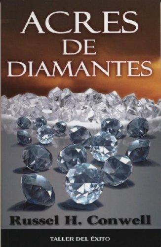 Acres de Diamantes (Spanish Edition): Conwell, Russell Herman
