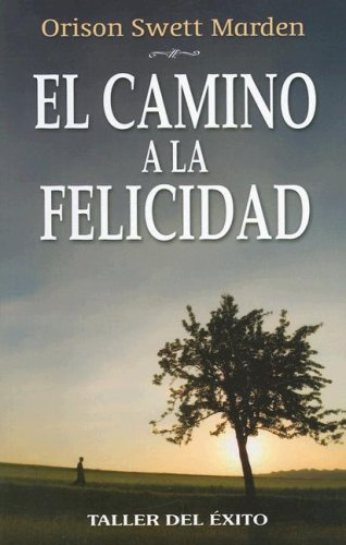 9781931059206: El Camino a la Felicidad (Spanish Edition)