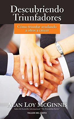 9781931059237: Descubriendo Triunfadores: Como Triunfar Ayudando a Otros a Crecer (Spanish Edition)