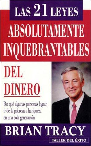 9781931059343: Las 21 leyes absolutamente inquebrantables del dinero (NUEVO) (Spanish Edition)