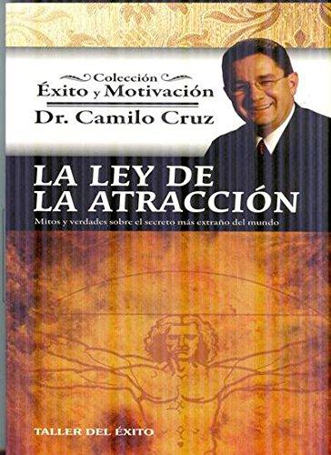 9781931059398: La Ley de La Atraccion: Mitos y Verdades Sobre El Secreto Mas Extrano del Mundo (Spanish Edition)