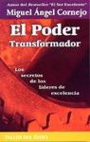 El Poder Transformador: Los Secretos de los: Cornejo, Miguel Angel