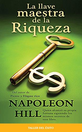 9781931059695: La llave maestra de la riqueza / Master Key to Riches (Spanish Edition)