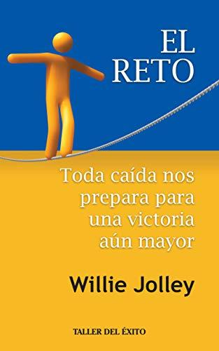 9781931059749: El Reto: Toda caida nos prepara para una victoria aun mayor/Every fall prepares us for a mayor victory (Spanish Edition)