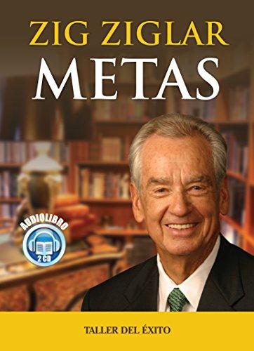 9781931059763: Metas/goals: Como Alcanzar Nuestros Objetivos Con Exito (Spanish Edition)
