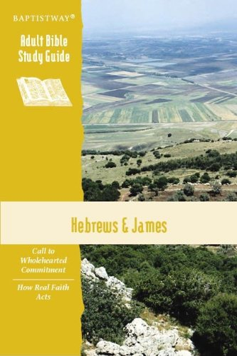 Hebrews & James Study Guide (Adult Bible Study Guide)
