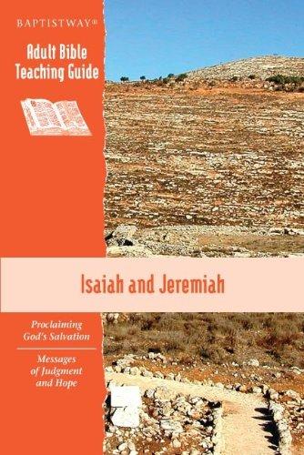 Isaiah and Jeremiah (Proclaiming God's Salvation Messages: David Morgan, James
