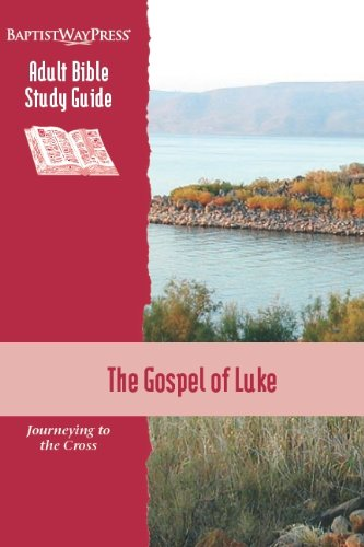 9781931060691: The Gospel of Luke: Journeying to the Cross (Adult Bible Study Guide)