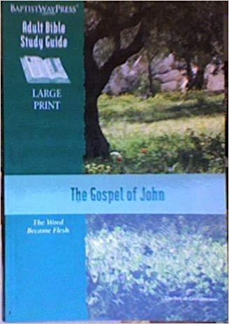 9781931060837: The Gospel of John Adult Bible Study Guide (Large Print)