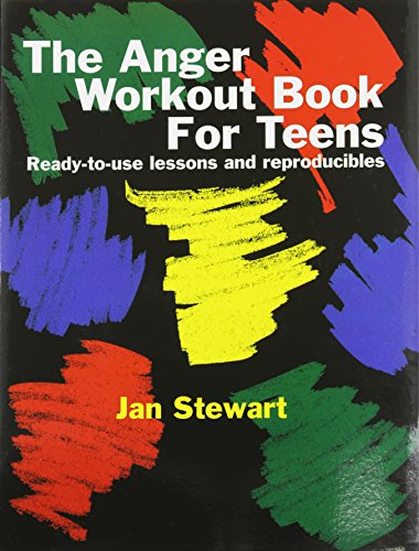 The Anger Workout Book for Teens (1931061130) by Stewart, Jan