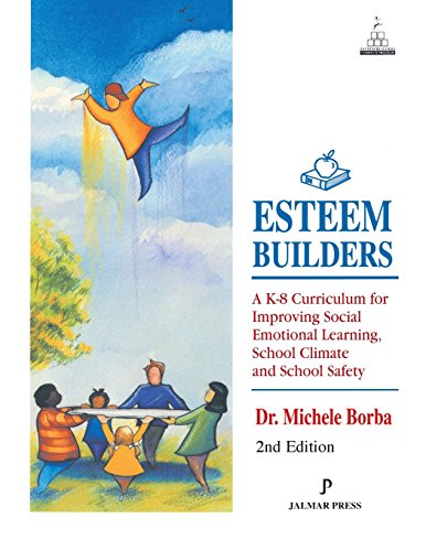 9781931061353: Esteem Builders: A K-8 Self Esteem Curriculum for Improving Student Achievement, Behavior and School Climate, Second Edition