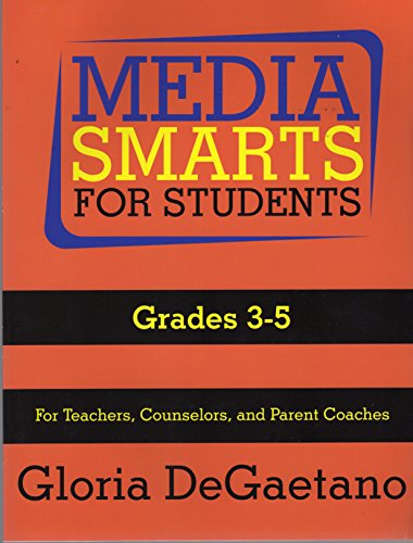 Media Smarts for Students Grades 3-5 (1931061386) by Degaetano, Gloria