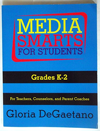 Media Smarts for Students Grades K-2 (1931061394) by Degaetano, Gloria