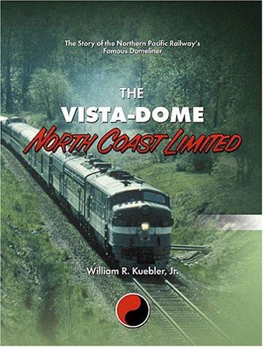 The Vista-Dome North Coast Limited