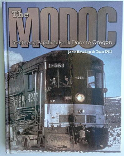 9781931064095: The Modoc: Southern Pacific's Backdoor to Oregon
