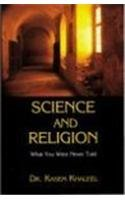 9781931078047: Science and Religion: What You Were Never Told