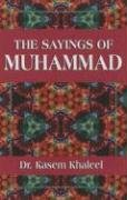 The Sayings Of Muhammad: K. Ajram