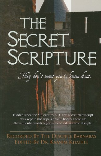 The Secret Scripture: They Don't Want You to Know About