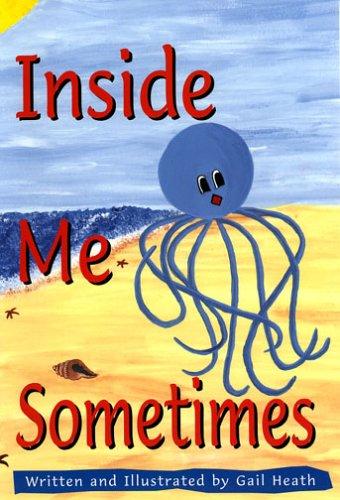9781931079037: Inside Me, Sometimes