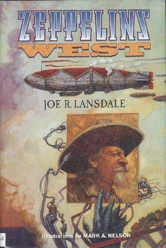 Zeppelins West (193108100X) by Lansdale, Joe R.