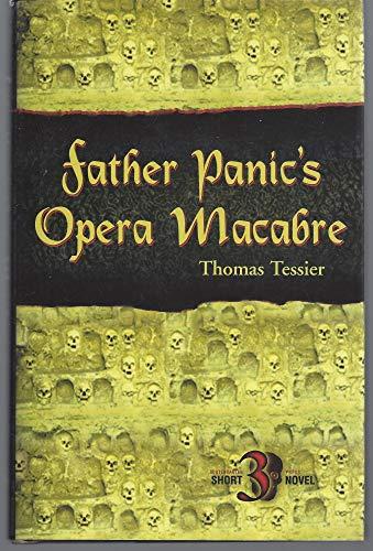 9781931081122: Father Panic's Opera Macabre