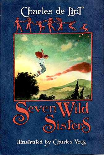 9781931081337: Seven Wild Sisters