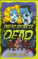 Dating Secrets of the Dead: Signed, Numbered: Prill, David